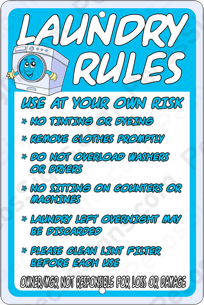Laundry Rules On A 8 X 12 Aluminum Sign Never Rusts Laundry Rules Aluminum Sign Owner Not Responsible 8x12 S812 Laun 4 90 Franklin Wholesale Signs And Licence Plates Made