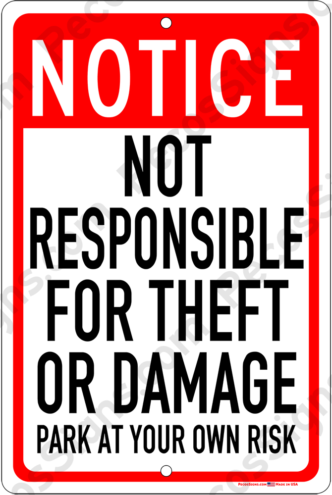 Not Responsible for Theft or Damage - 8x12 Alum Sign Red